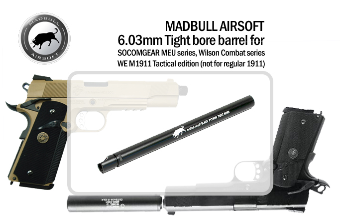MadBull SOCOMGEAR WE M1911 Tactica 6.03mm Tight Bore Barrel